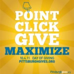 Point Click Give Maximize 10.4.11 Day of Giving Pittsburghgives.org